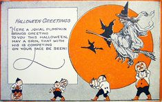Halloween Greeting - The witches are riding in spirit propitious; may they bring you good luck with my very best wishes!