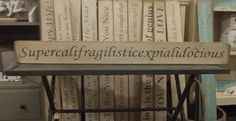 Supercalifragilisticexpialidocious Wood Sign Signs & Plaques > Home