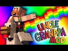 Minecraft | Uncle Grandpa Mod (Uncle Grandpa, Realistic Flying Tiger, & Pizza Steve) Minecraft Mods - YouTube