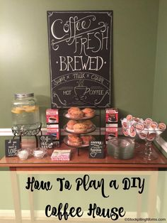 How To Plan a DIY Coffee House that your friends will LOVE!