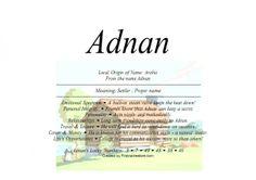 Adnan name means settler or Proper name - Firstnamestore