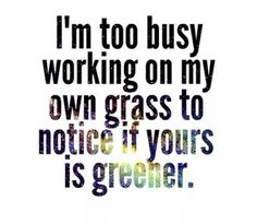 Green grass grows when you water it