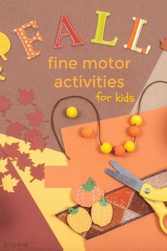 These 7 fun and simple fall fine motor activities from LalyMom are perfect for kids. These fall activities are easy cut, punch and paste crafts and activities. They are perfect for preschoolers, kindergartners, and beyond! Fall is such a fun time of year and these fine motor activities will put smiles on kids faces. #fall #crafts #preschool #toddler #kindergarten #firstgrade #finemotor #kids