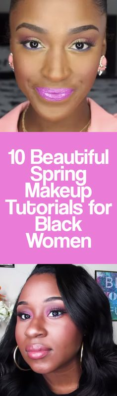 10 Beautiful Spring Makeup Tutorials for Black Women