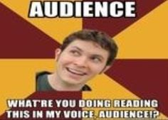 Audience? Tobuscus who else read it his voice lol i did