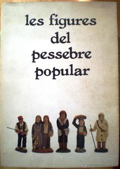 50  LES FIGURES DEL PESSEBRE POPULAR (MILA BARRUTI & LAURA VINYOLES) ÒBOL. 1980. NADAL-PESEBRE-NAVIDAD (Coleccionismo - Figuras de Belén)