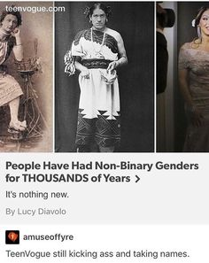 """Among a lot of native Americans, bi-gendered people were actually considered """"two spirit people"""" and were held in a high regard. Non Binary Gender, Two Spirit, Gay, Intersectional Feminism, Equal Rights, Faith In Humanity, Social Justice, Equality, Just In Case"""