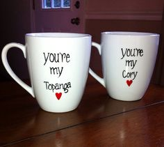This listing is for bothYoure My Cory Youre My Topanga Coffee Mugs.    All Coffee Mugs are made to order.    I use an enamel paint and bake the mug