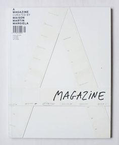 A Magazine, curated by Maison Martin Margiela. i'm liking the subtleness of this cover it's not in your face with massive typography. Layout Design, Print Design, Web Design, Editorial Layout, Editorial Design, Lettering, Typography Design, Books Art, Identity
