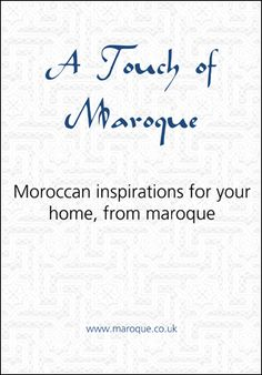 Free Moroccan Inspired Home Ideas Book •    Great ways to add a little Moroccan magic to you home •    Packed full of inspiration for your bedroom, living room, garden and even your bathroom •    Simple, easy and stylish ideas to transform your home •    Great ways to add a little Moroccan magic to you home •    Packed full of inspiration for your bedroom, living room, garden and bathroom •    Simple, easy and stylish ideas to transform your home http://maroque.co.uk/atouchofmaroque.aspx