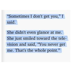From Looking For Alaska. I believe that Alaska was one of us.