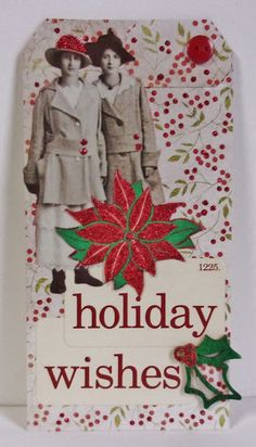 The Altered Paper: Holiday Wishes Christmas Arts And Crafts, Holiday Wishes, Holiday Decor, Paper, Tags, Mailing Labels