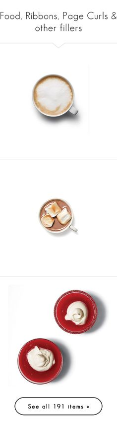 """""""Food, Ribbons, Page Curls & other fillers"""" by federica-m ❤ liked on Polyvore featuring food, fillers, food and drink, drinks, coffee, backgrounds, food & drinks, phrase, quotes and saying"""