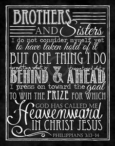 Look ahead to the future heavenward- Philippians 3:13-14