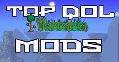 Top Terraria Quality of Life Mods 2016- Terraria 1.3 Mods
