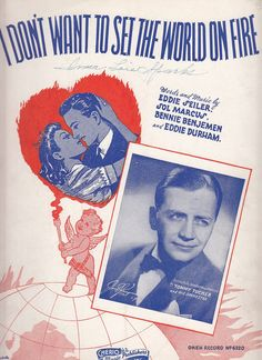 I Don't Want to Set the World on Fire 1941 Sheet Music Eddie Seiler Barbelle Art Cupid Heart
