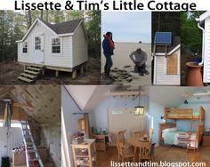 Building a tiny vacation cottage. lissetteandtim.blogspot.com  @VivaGreenHomes