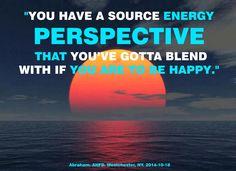 """""""Tienes una perspectiva de la Fuente de Energía con la que tu tienes - en tu ahora - que reunirte, si vas a ser FELIZ."""""""