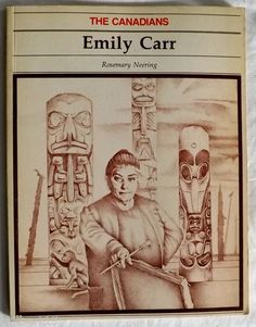 Emily Carr The Canadians Biography History Book Artist 1975 Paperback Canadian Painters, Canadian Artists, Franklin Carmichael, Tom Thomson, Emily Carr, Group Of Seven, History Books, Biography, Homeschool