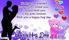 Hug Day Quotes for girlfriend, hug day 2017, hug day images