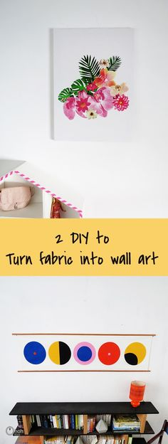 How to turn fabric panels into wall art
