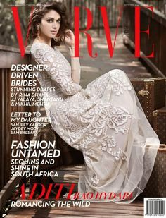 Aditi Rao Hydari on The Cover of Verve Magazine - September 2014. | Bollywood, Actresses, Magazines, Movies, Pictures Gallery