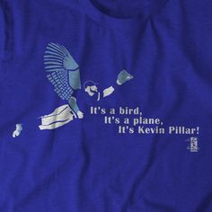 Royal blue t-shirt featuring Toronto Blue Jays center fielder Kevin Pillar making a diving catch. Toronto Blue Jays, Go Blue, Blue And White, Baseball Toronto, Kevin Pillar, Royal Blue T Shirt, The Outfield, Funny Tees, Slow Pitch