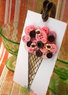 Button ice cream cone tags  - OR, how about the cone as an applique with buttons for the ice cream, on a little girl's T-shirt?  Cute!