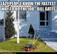 Lazy ingenuity