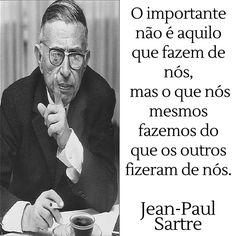 Jean-Paul Sartre   Citação Jean Paul Sartre, Albert Schweitzer, Fictional Characters, Fantasy Characters