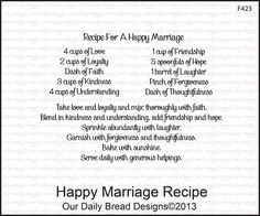 Happy Marriage Recipe - This could be said for any relationship.