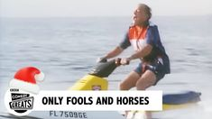 Del Boy takes up the challenge of jet skiing off the Miami coast. With dodgy steering and a sticky trottle, he's more out at sea than all . Only Fools And Horses, Comedy Tv, Jet Ski, Funny People, The Fool, Bbc, Skiing, Drama, Sketch