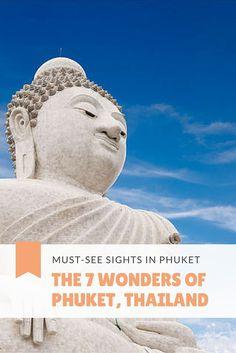 The 7 Wonders of Phuket