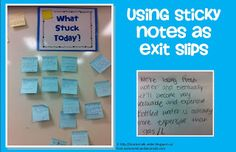 Sticky notes as exit slips and link to using as back to school activity
