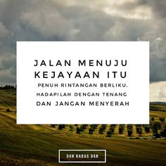 Jalan untuk berjaya itu penuh dengan rintangan. Hadapilah dengan sabar dan jangan menyerah.  #DahHabaqDah Tag Kawan Hangpa