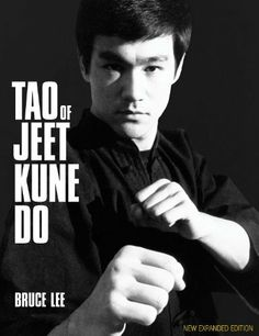 Tao of Jeet Kune Do: New Expanded Edition by Bruce Lee, http://www.amazon.com/dp/0897502027/ref=cm_sw_r_pi_dp_JJOFqb1CT3FFW