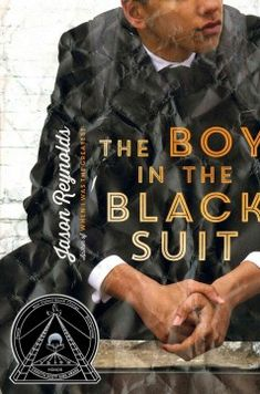 """One of the 2016 Coretta Scott King Author Award honor books was """"The Boy in the Black Suit"""" by Jason Reynolds. Boys Black Suit, Black Suits, King Author, Coretta Scott King, The Noir, Young Adult Fiction, Thing 1, Books For Teens, Comics"""