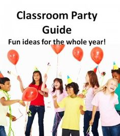Classroom party ideas help room moms and room parents plan fun and memorable school parties. School Holiday Party, School Parties, School Holidays, School Fun, School Days, School Stuff, Parents Room, Room Mom, Classroom Fun