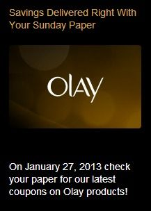 Olay coupons scheduled to be in the Jan 27, 2013 Sunday Paper. #coupons #olay #newspaper