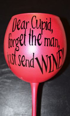 but REALLY    Valentines Wine Glass by BlessYourHeartGlass on Etsy, $15.00