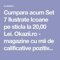 Cumpara acum Set 7 Ilustrate Icoane pe sticla la 20,00 Lei. Okazii.ro - magazine cu mii de calificative pozitive, cumperi in siguranta prin Garantia de Livrare. Lei, Magazine, Warehouse, Magazines, Newspaper