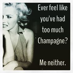 Champagne #champagnequotes