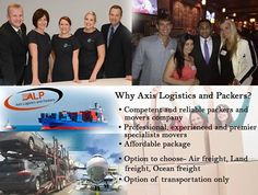 Why Axis Logistic and Packers • Competent and reliable packers and movers company  • Professional, experienced and premier specialists #movers  • Affordable package  • Option to choose- #Air_freight, Land freight, #Ocean_freight  • Option of #transportation only