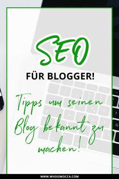 Im Blogger 1x1 geht es heute um SEO für Blogger und Tipps wie man einen Blog bekannt machen kann. Suchmaschinenoptimierung Blogger, Fashionblog optimieren