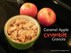 Finding Joy in My Kitchen: Caramel Apple Granola