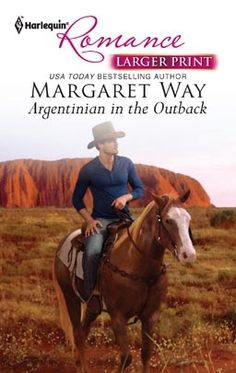 Margaret Way - Argentinian in the Outback / #awordfromJoJo #ContemporaryRomance #MargaretWay