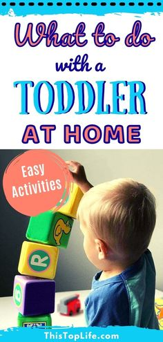 Wondering what to do with your toddler at home? Toddlers are busy especially toddler boys! As they play they learn and develop skills. Have a look at this list of 25 toddler activities for 2-year olds. These fun things to do with your toddler will keep the tantrums at bay. These easy to do, low preparation, activities to do at home with your two-year old toddler will keep your toddler happy all day long! #ThisTopLife #ToddlerActivities #MommyBlogger #Toddler #Parenting #PlayBasedLearning