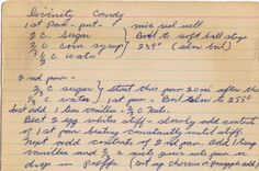 Handwritten Recipe for Divinity Candy~ Grandmother made it every year, but mine . - Handwritten Recipe for Divinity Candy~ Grandmother made it every year, but mine was always a flop! Retro Recipes, Old Recipes, Vintage Recipes, Candy Recipes, Fudge Recipes, Frosting Recipes, Cookie Recipes, Recipies, Divinity Candy