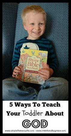5 Ways to Teach your Toddler about God -Intentional by Grace & Simple Life Messy Life