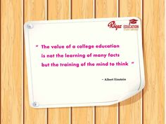 """#Quote for the day !!! #mondaymotivation. """"The value of college education is not the learning of many facts but the training of the mind to think - Albert Einstein """"."""